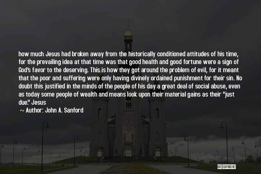 Health Vs Wealth Quotes By John A. Sanford