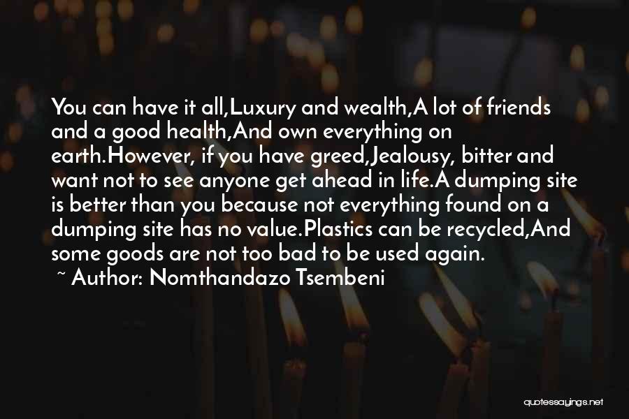 Health Vs Wealth Quotes By Nomthandazo Tsembeni