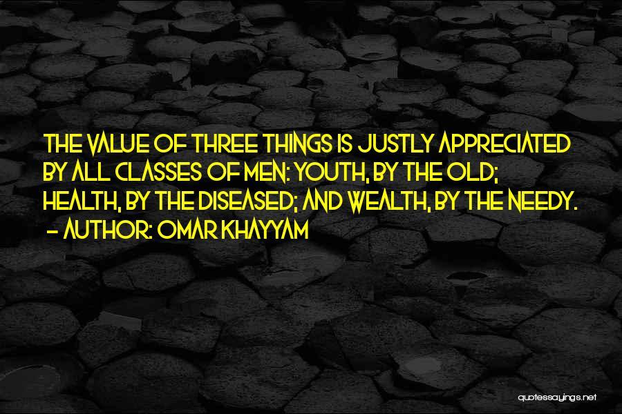 Health Vs Wealth Quotes By Omar Khayyam