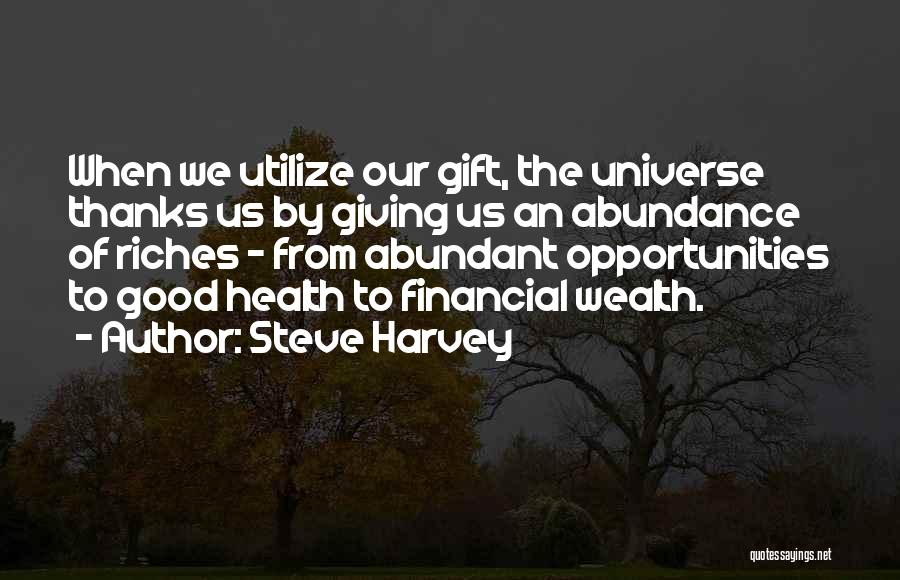 Health Vs Wealth Quotes By Steve Harvey