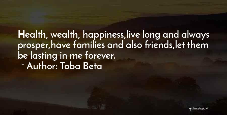 Health Vs Wealth Quotes By Toba Beta