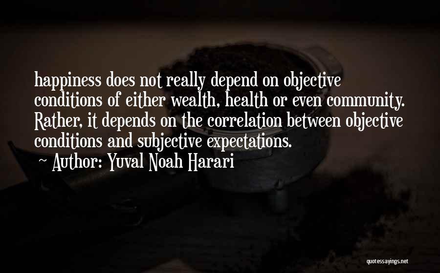 Health Vs Wealth Quotes By Yuval Noah Harari
