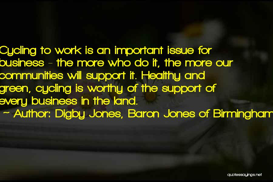 Healthy Communities Quotes By Digby Jones, Baron Jones Of Birmingham