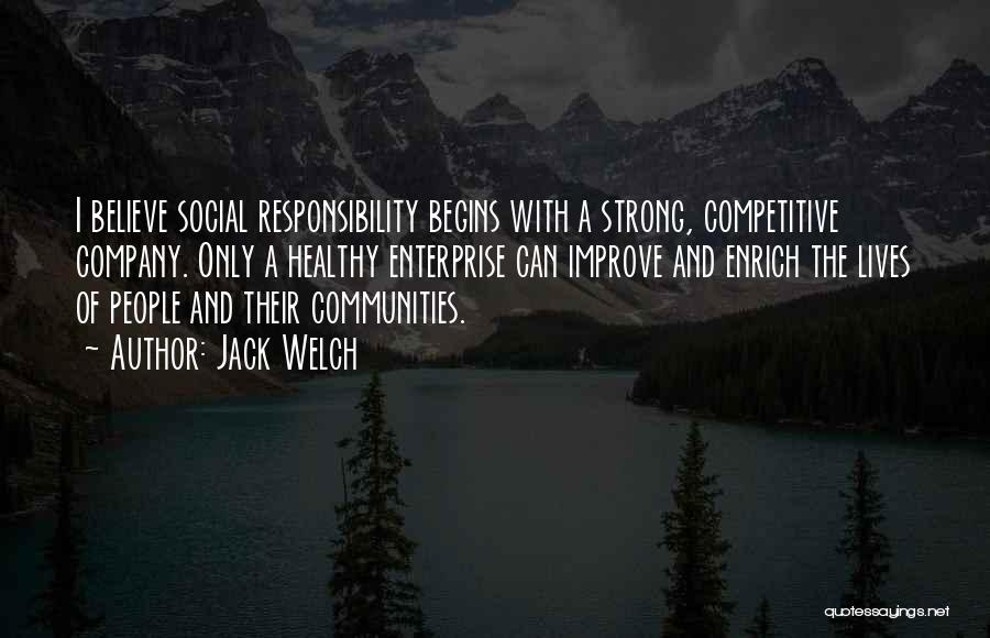 Healthy Communities Quotes By Jack Welch