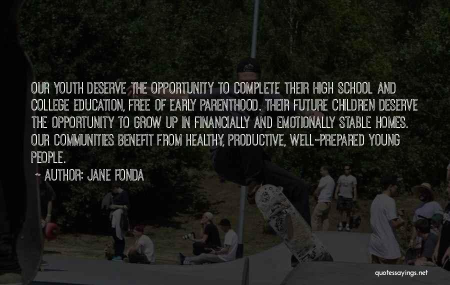 Healthy Communities Quotes By Jane Fonda