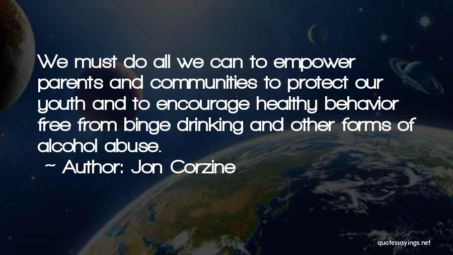 Healthy Communities Quotes By Jon Corzine