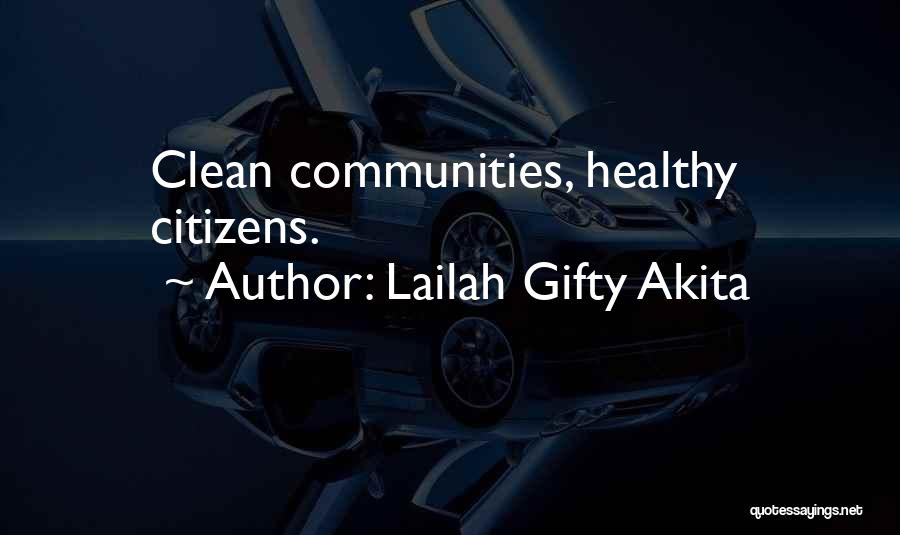 Healthy Communities Quotes By Lailah Gifty Akita