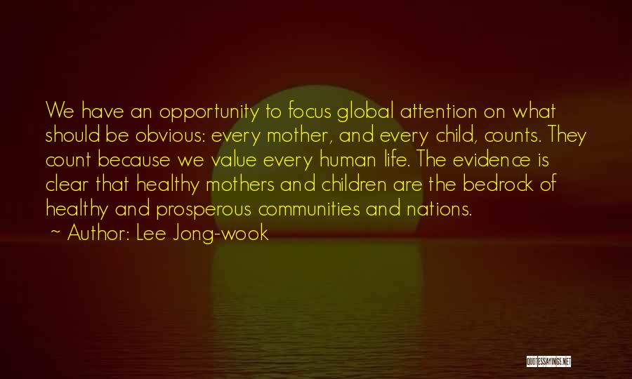 Healthy Communities Quotes By Lee Jong-wook