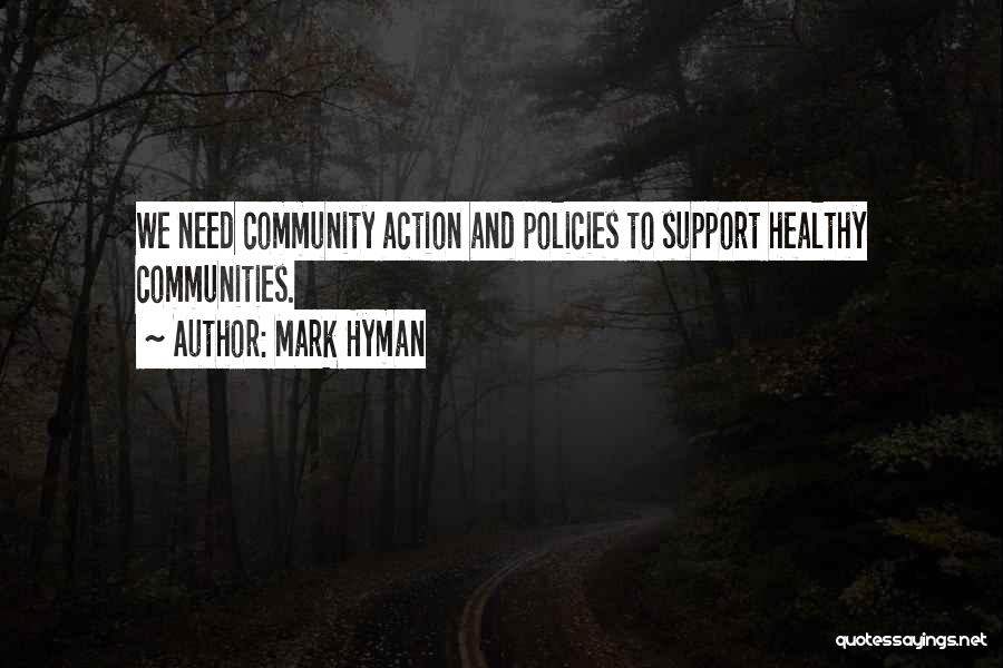 Healthy Communities Quotes By Mark Hyman