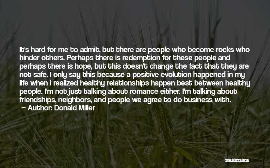 Healthy Friendships Quotes By Donald Miller