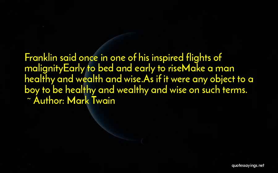 Healthy Wealthy And Wise Quotes By Mark Twain