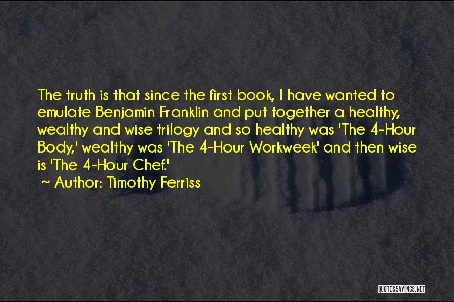 Healthy Wealthy And Wise Quotes By Timothy Ferriss
