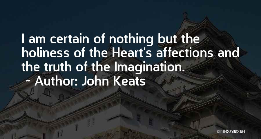 Heart And Love Quotes By John Keats