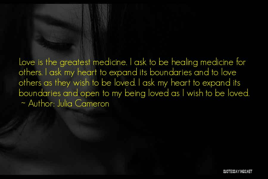 Heart And Love Quotes By Julia Cameron