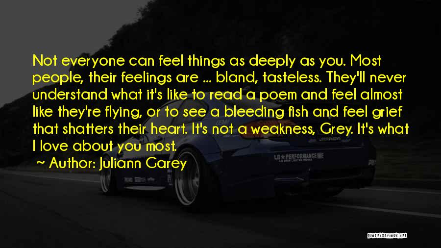 Heart And Love Quotes By Juliann Garey