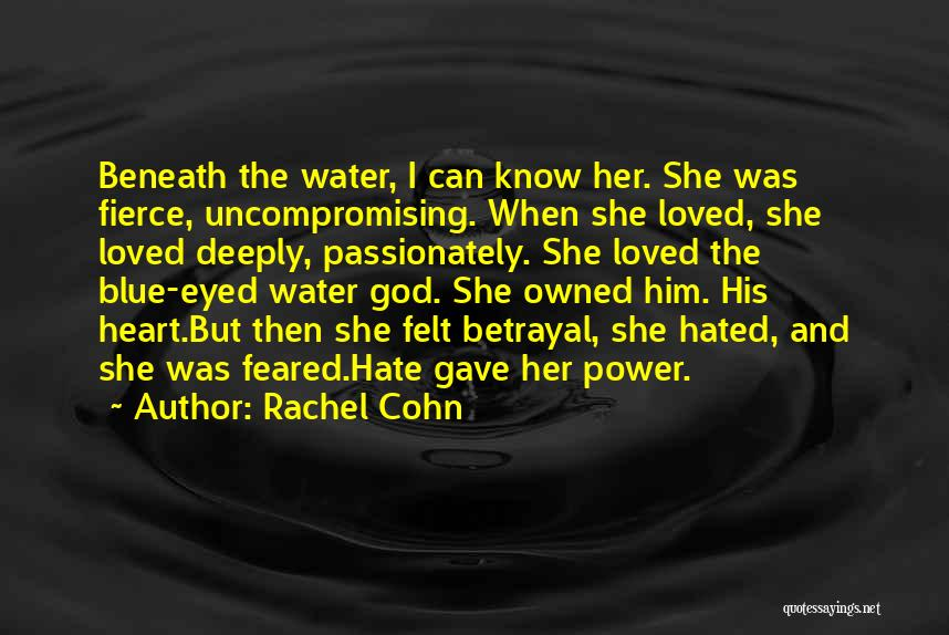 Heart And Love Quotes By Rachel Cohn