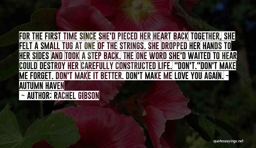 Heart And Love Quotes By Rachel Gibson
