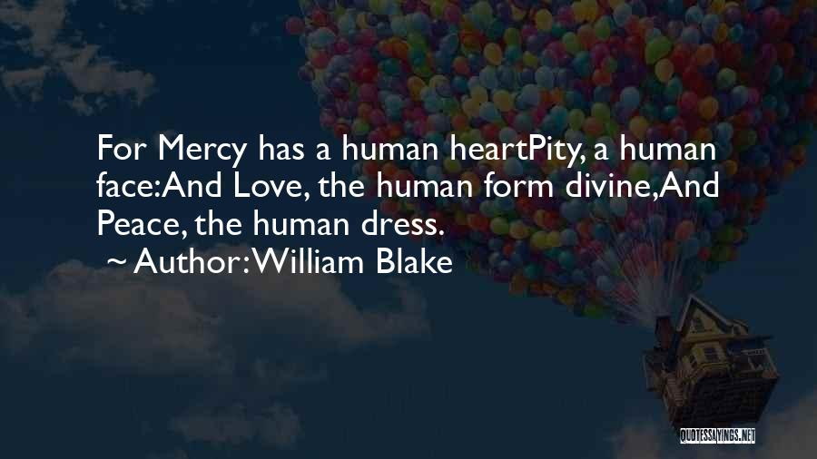 Heart And Love Quotes By William Blake