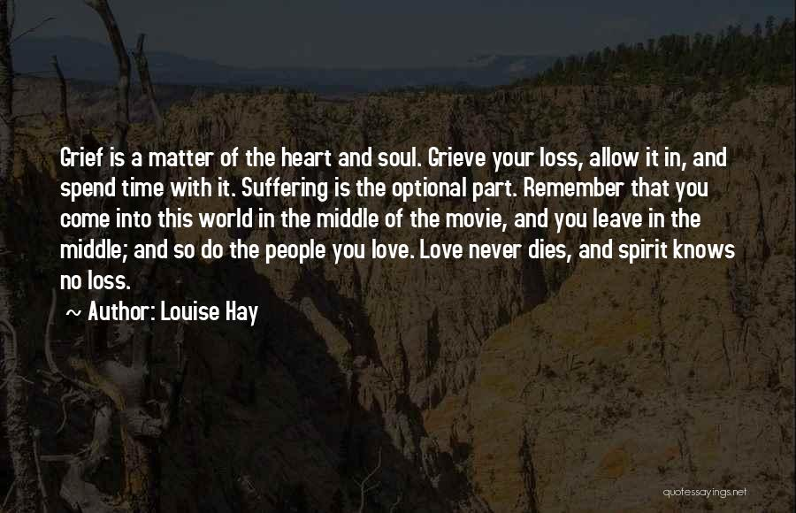 Heart And Soul Movie Quotes By Louise Hay