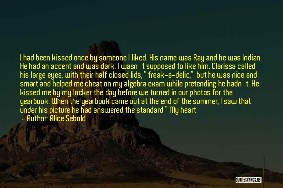Heart Belongs Quotes By Alice Sebold