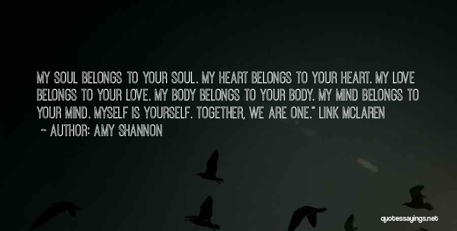 Heart Belongs Quotes By Amy Shannon