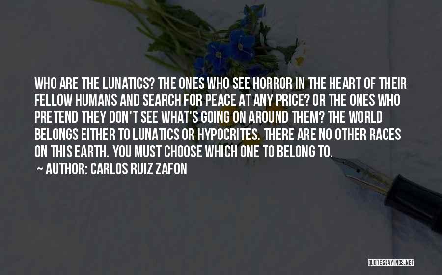 Heart Belongs Quotes By Carlos Ruiz Zafon