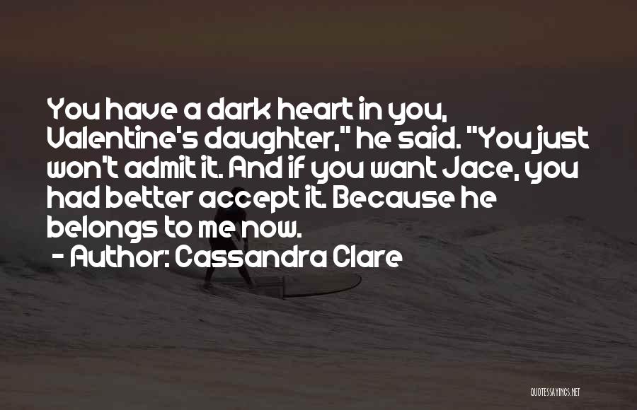 Heart Belongs Quotes By Cassandra Clare
