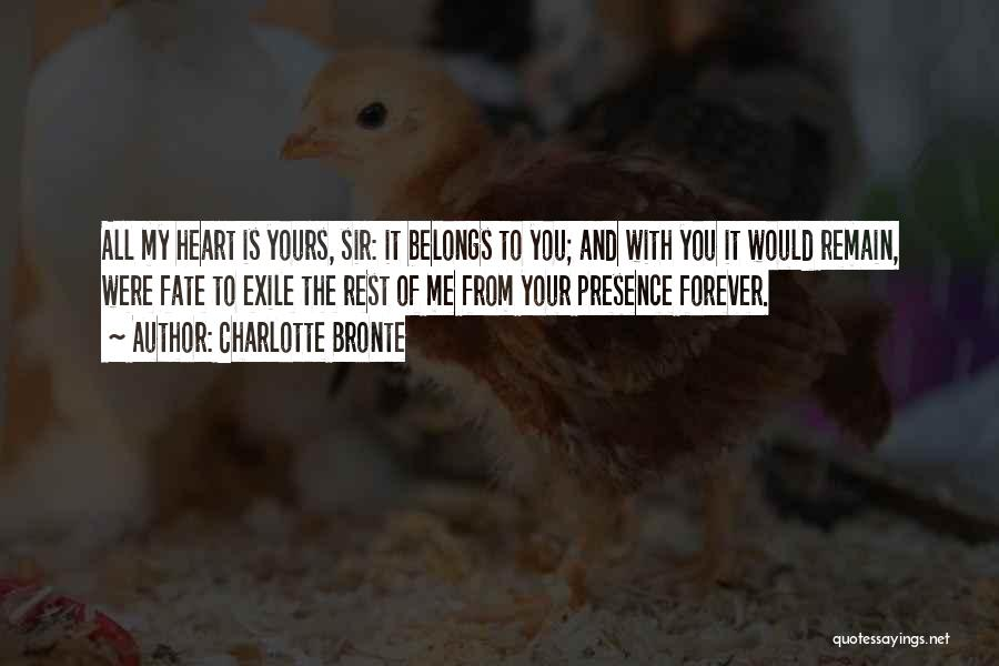 Heart Belongs Quotes By Charlotte Bronte
