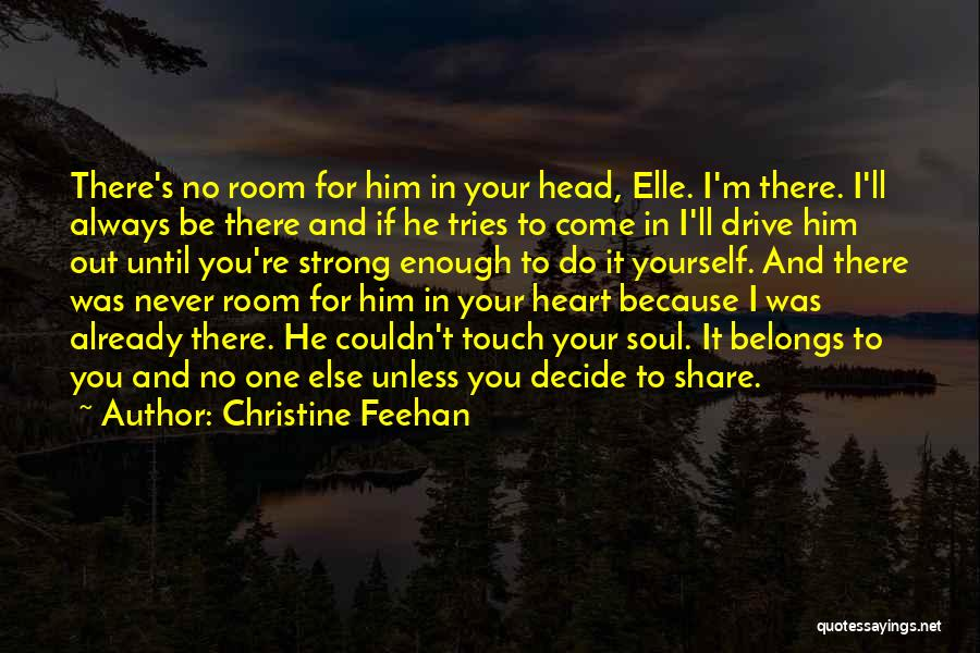 Heart Belongs Quotes By Christine Feehan