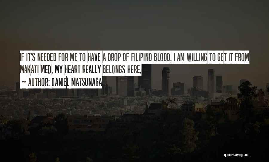 Heart Belongs Quotes By Daniel Matsunaga