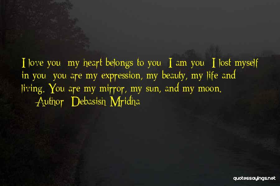 Heart Belongs Quotes By Debasish Mridha