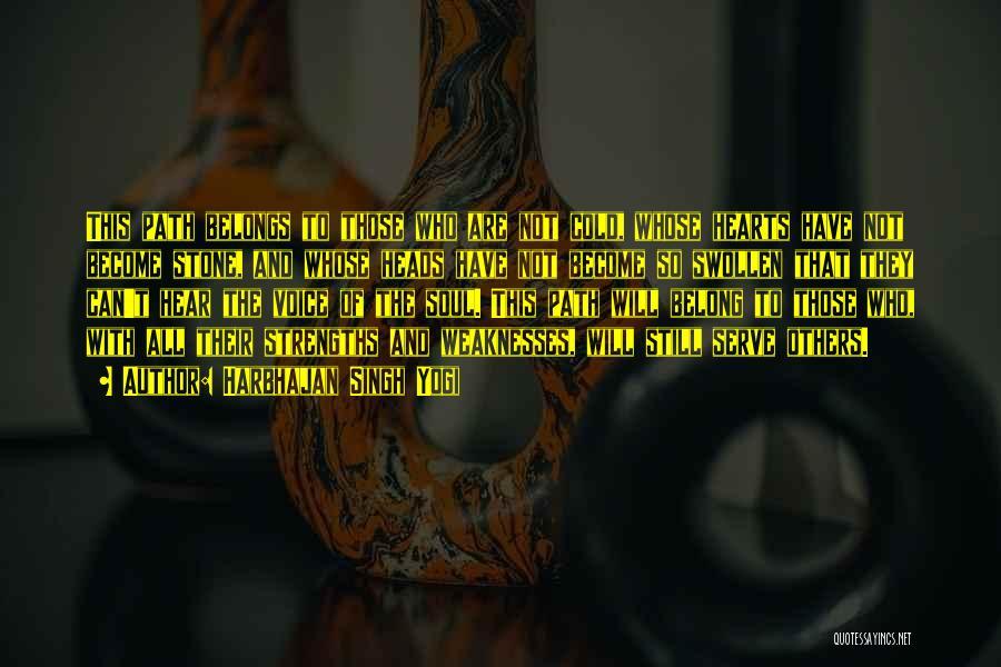 Heart Belongs Quotes By Harbhajan Singh Yogi