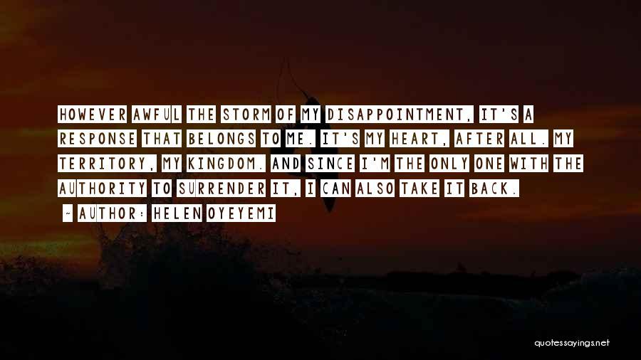 Heart Belongs Quotes By Helen Oyeyemi