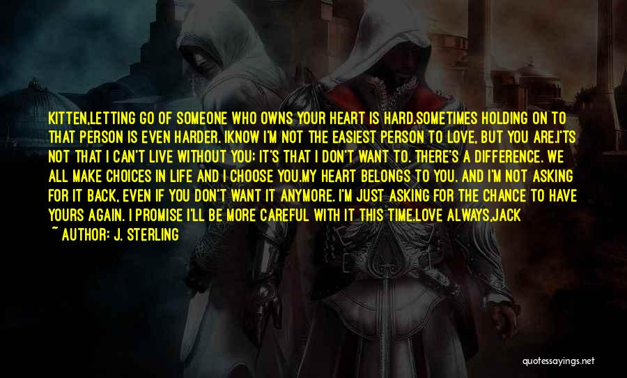 Heart Belongs Quotes By J. Sterling