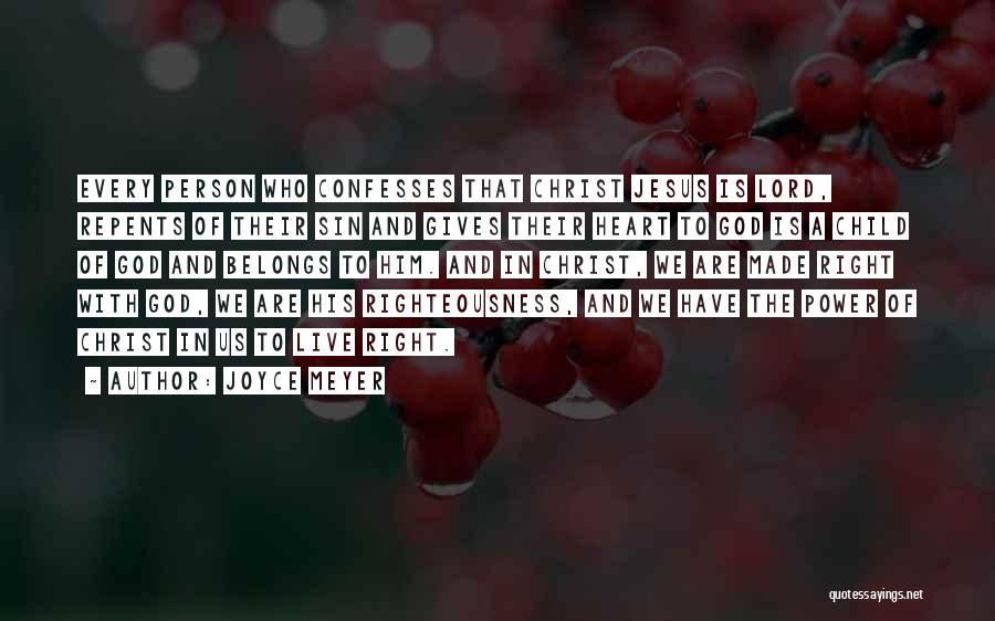 Heart Belongs Quotes By Joyce Meyer