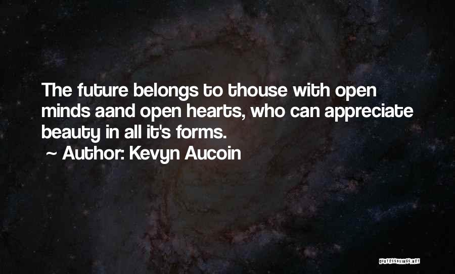 Heart Belongs Quotes By Kevyn Aucoin