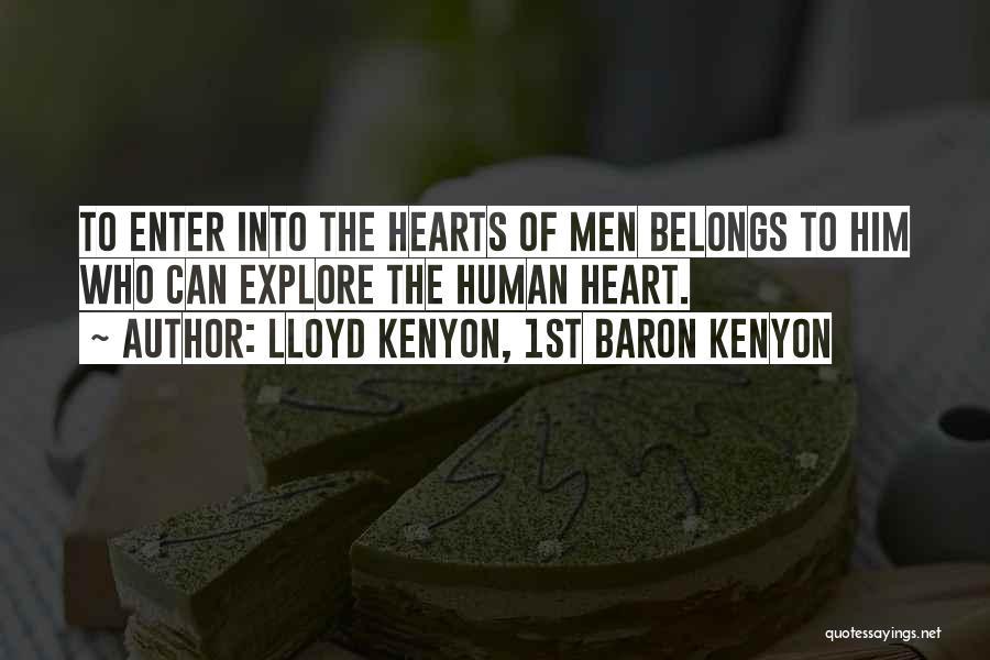 Heart Belongs Quotes By Lloyd Kenyon, 1st Baron Kenyon