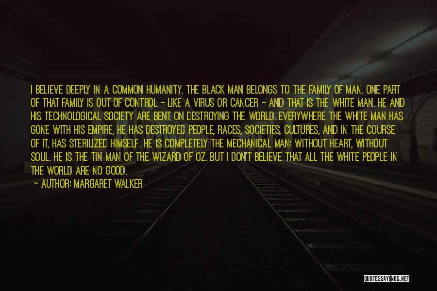 Heart Belongs Quotes By Margaret Walker