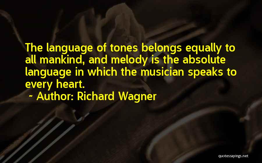 Heart Belongs Quotes By Richard Wagner