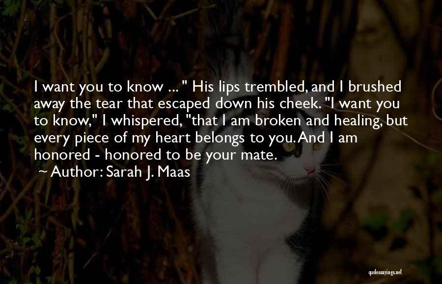Heart Belongs Quotes By Sarah J. Maas