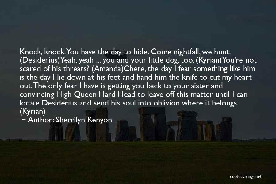 Heart Belongs Quotes By Sherrilyn Kenyon