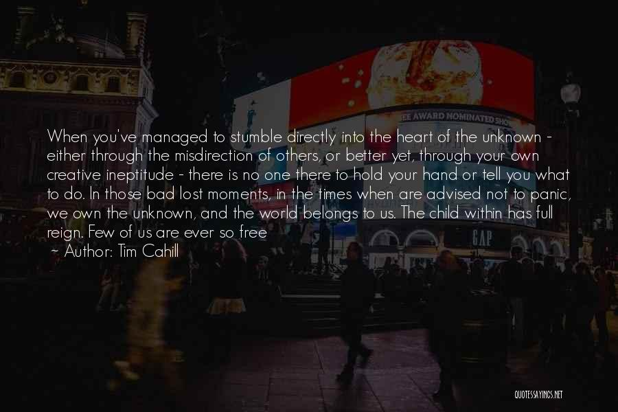 Heart Belongs Quotes By Tim Cahill