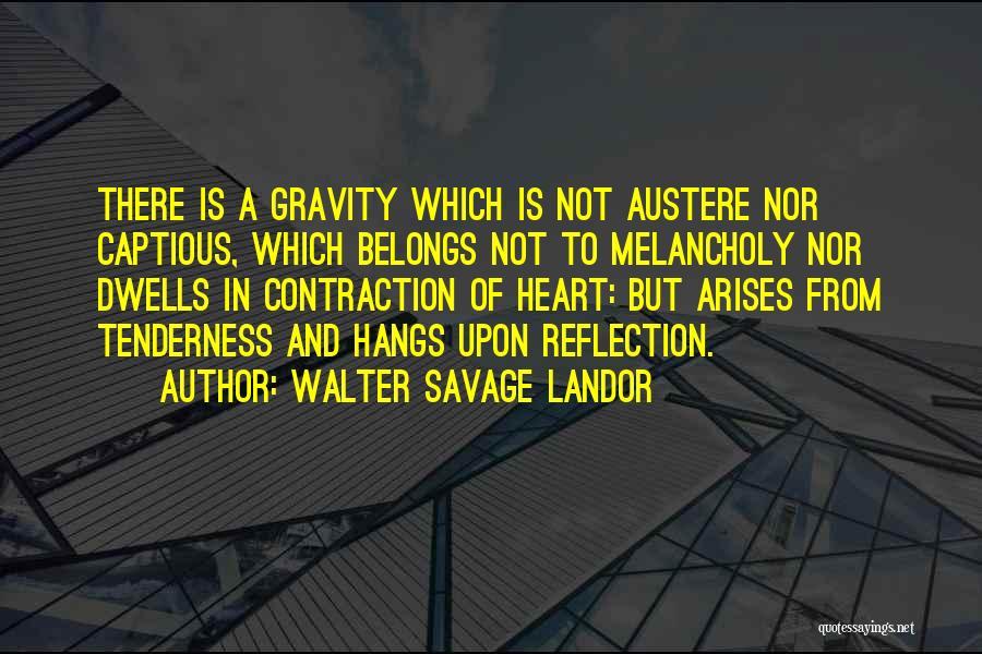 Heart Belongs Quotes By Walter Savage Landor