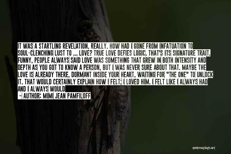 Heart Clenching Quotes By Mimi Jean Pamfiloff