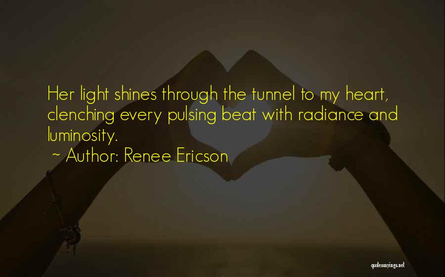 Heart Clenching Quotes By Renee Ericson