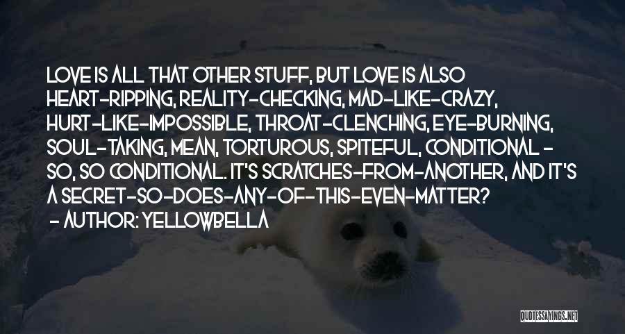 Heart Clenching Quotes By YellowBella