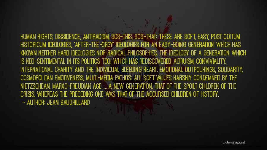 Heart Is Bleeding Quotes By Jean Baudrillard