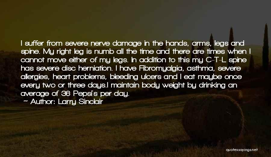 Heart Is Bleeding Quotes By Larry Sinclair