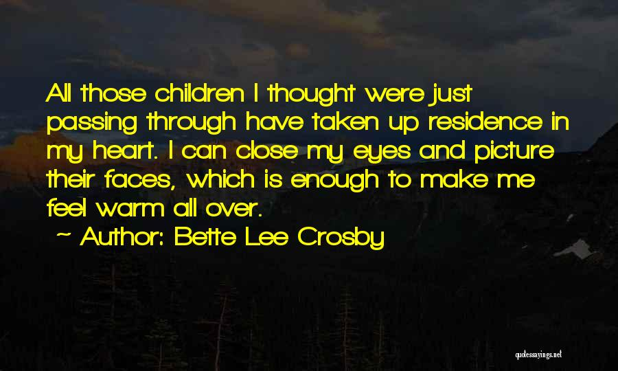 Heart Is Taken Quotes By Bette Lee Crosby