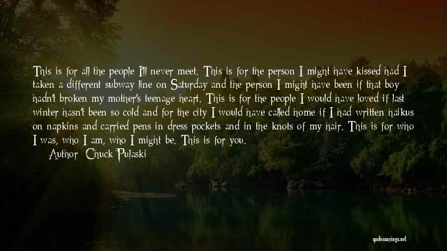 Heart Is Taken Quotes By Chuck Pulaski